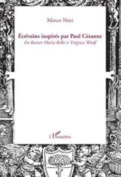 Livres Couvertures de Ecrivains inspirés par Paul Cézanne : De Rainer Maria Rilke à Virginia Woolf