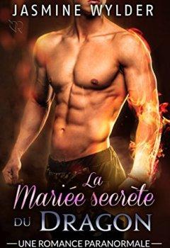 Livres Couvertures de La Mariée secrète du Dragon: Une Romance Paranormale (Les Secrets des Dragons t. 2)