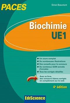 Livres Couvertures de Biochimie-UE1 PACES - 4e éd. : Manuel, cours + QCM corrigés