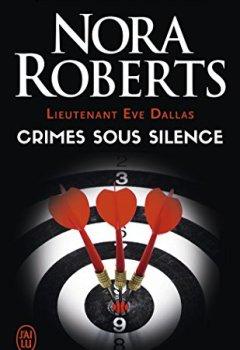 Livres Couvertures de Lieutenant Eve Dallas, Tome 43 : Crimes sous silence