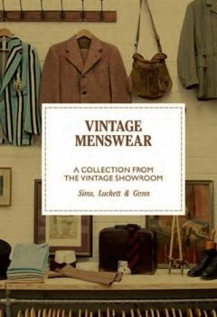 Livres Couvertures de Vintage menswear : a collection from the vintage showroom