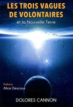 Livres Couvertures de Les trois Vagues de Volontaires et la Nouvelle Terre