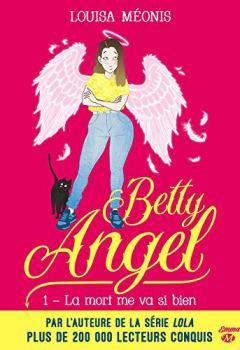 Livres Couvertures de La mort me va si bien: Betty Angel, T1