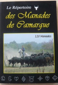 Livres Couvertures de Le répertoire des manades de Camargue : 120 manades