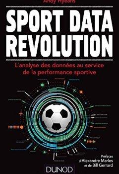 Livres Couvertures de Sport Data Revolution - L'analyse des données au service de la performance sportive
