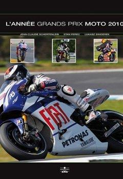 Livres Couvertures de L'Année Grands Prix moto 2010