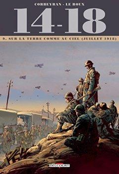 Livres Couvertures de 14 - 18 Tome 09. Sur la terre comme au ciel (juillet 1918)