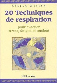 Livres Couvertures de 20 techniques de respiration pour évacuer stress, fatigue et anxiété