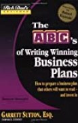 Rich Dad's Advisors??: The ABC's of Writing Winning Business Plans: How to Prepare a Business Plan That Others Will Want to Read -- and Invest In by Garrett Sutton (2005-07-29)