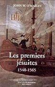 Les premiers jésuites, 1540-1565