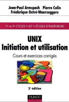 Livres Couvertures de UNIX : Initiation et utilisation