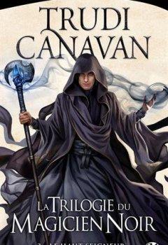 Livres Couvertures de La Trilogie du magicien noir, Tome 3: Le Haut Seigneur