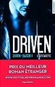 Driven Saison 1 - Prix du meilleur roman étranger Festival New Romance 2016 (01)