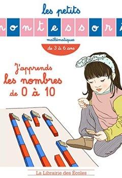 Livres Couvertures de Les Petits Montessori - J'apprends les nombres de 0 a 10