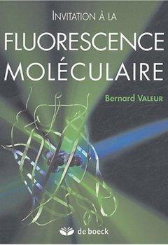Livres Couvertures de Invitation à la fluorescence moléculaire