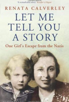 Buchdeckel von Let Me Tell You a Story: One Girl's Escape from the Nazis