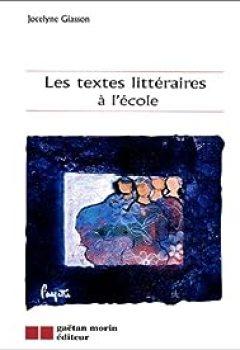 Livres Couvertures de Les textes littéraires à l'école