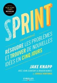 Livres Couvertures de Sprint : Résoudre les problèmes et trouver de nouvelles idées en cinq jours