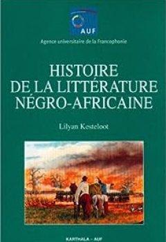 Livres Couvertures de Histoire de la litterature negro-africaine