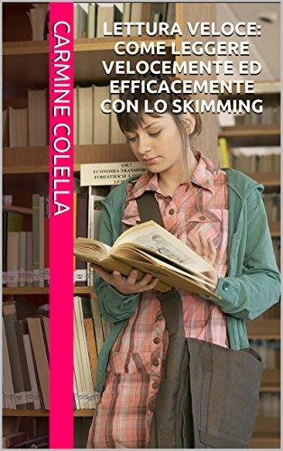 Lettura veloce: come leggere velocemente ed efficacemente con lo skimming