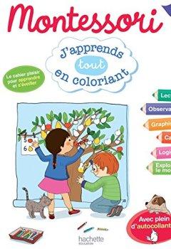 Livres Couvertures de Montessori J'apprends tout en coloriant GS