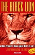 The Black Lion: The Predator's Choice Against Both 1.e4 and 1.d4