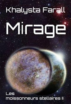 Livres Couvertures de Mirage (Les moissonneurs stellaires t. 2)