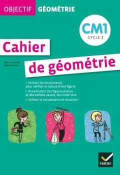 Livres Couvertures de Objectif géométrie CM1 - Fichier de l'élève
