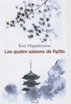 Livres Couvertures de Les quatre saisons de Kyôto