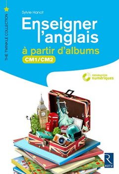 Livres Couvertures de Enseigner l'anglais à partir d'albums CM1-CM2 (+ CD-Rom)