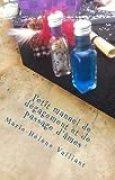 Petit manuel de dégagement et de passage d'âmes
