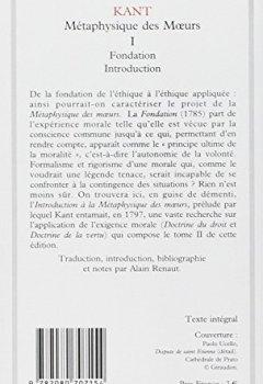 Livres Couvertures de Métaphysique des moeurs : Tome 1.Fondation,Introduction