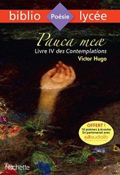 Livres Couvertures de Bibliolycée - Pauca meae (Livre IV des Contemplations, Victor Hugo