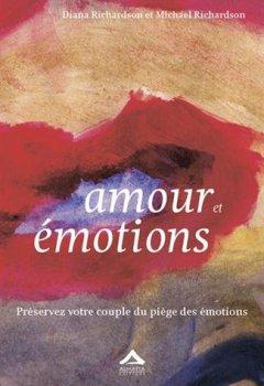 Livres Couvertures de Amour et émotions : Préservez votre couple du piège des émotions