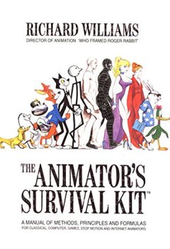 Livres Couvertures de The Animator's Survival Kit: A Manual of Methods, Principles and Formulas for Classical, Computer, Games, Stop Motion and Internet Animators