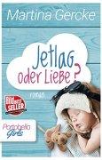 Buchdeckel von Jetlag oder Liebe: Liebesroman