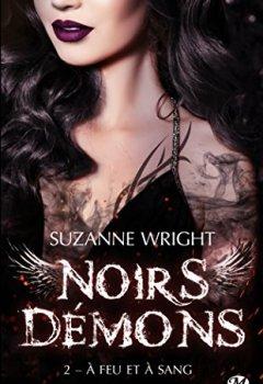 Livres Couvertures de Noirs démons, T2 : A feu et à sang