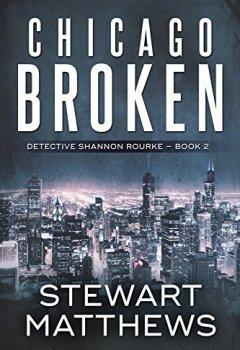 Livres Couvertures de Chicago Broken: Detective Shannon Rourke Book 2 (English Edition)