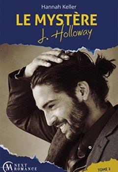 Livres Couvertures de Le Mystère J. Holloway - tome 2 (MA Next Romance)