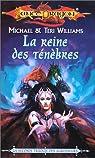 Lancedragon - Seconde Trilogie des agresseurs, tome 3 : La reine des ténèbres