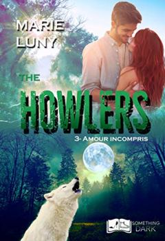 Livres Couvertures de The Howlers, tome 3 : Amour Incompris (Something Dark)