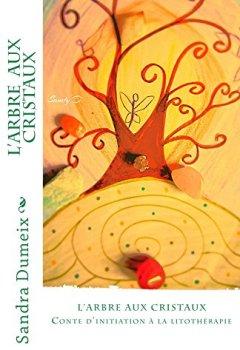 Livres Couvertures de L'arbre aux cristaux