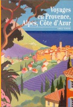 Livres Couvertures de Voyages en Provence, Alpes, Côte d'Azur
