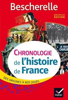 Livres Couvertures de Bescherelle Chronologie de l' histoire de France (édition 2017): des origines à nos jours