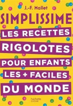 Livres Couvertures de Simplissime Les recettes rigolotes pour les enfants