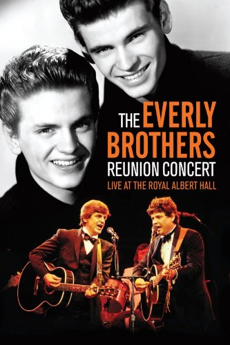 The Everly Brothers: Reunion Concert: Live at the Royal Albert Hall, Phil Everly, Don Everly, Mr. Media Interviews