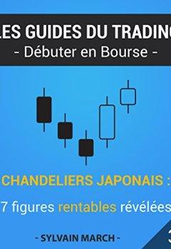 Livres Couvertures de Chandeliers japonais : 7 figures rentables révélées (Les guides du trading t. 3)