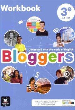 Livres Couvertures de Anglais 3e A2-B1 Bloggers : Workbook