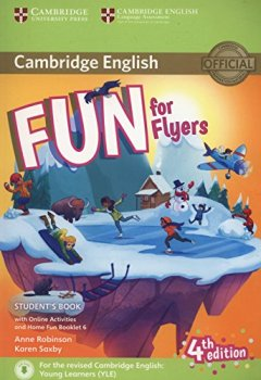 Livres Couvertures de Fun for Flyers Student's Book with Online Activities with Audio and Home Fun Booklet 6