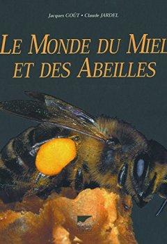 Livres Couvertures de Le Monde du miel et des abeilles